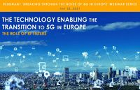 The Technology Enabling the Transition to 5G in Europe