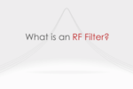 What is an RF Filter?