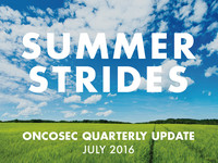 OncoSec Quarterly Update: July 2016